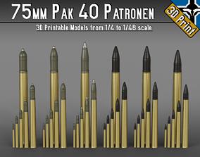 75mm Pak 40 Patronen --- 1-4 to 1-48 scale models 1