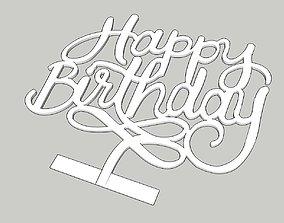 Happy Birthday Cake Topper 3D printable model