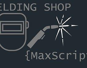 3D Welding Shop Maxscript